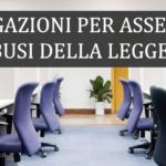 INVESTIGAZIONI PER ASSENTEISMO E ABUSI DELLA LEGGE 104